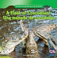 AFloatofCrocodiles/UnaManadadeCocodrilos[KarlieGambino]