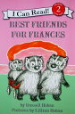 Best Friends for Frances BEST FRIENDS FOR FRANCES (I Can Read! Reading with Help: Level 2 (Paperback)) [ Russell Hoban ]