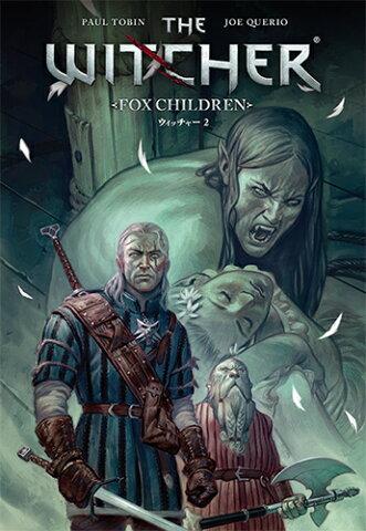 ウィッチャー 2 FOX CHILDREN (G-Novels) [ ポール・トビン ]