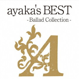 ayaka��s BEST ? Ballad Collection-�ʽ�����ץ饤���� CD+DVD��