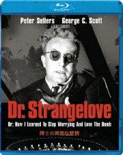 博士の異常な愛情【Blu-ray】