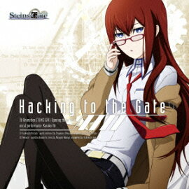 TV���˥��STEINS;GATE�ץ����ץ˥󥰥ơ���::Hacking to the Gate