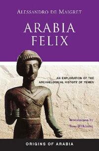 Arabia_Felix��_An_Exploration_o
