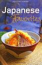 Japanese favorites (Mini cookbook series) [ アンジェラ・ナハス ]