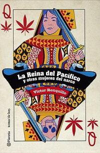 La_Reina_del_Pacifico_y_Otras