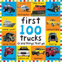 Big Board First 100 Trucks and Things That Go BRIGHT BABY BIG BOARD 1ST 100 (Bright Baby) Roger Priddy