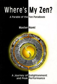 Where'sMyZen:AParableoftheTenParadoxes