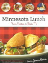 Minnesota Lunch: From Pasties to Bahn Mi MINNESOTA LUNCH
