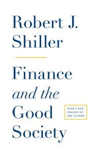 FinanceandtheGoodSociety(NewinPaperback)[RobertJ.Shiller]