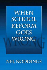 When_School_Reform_Goes_Wrong