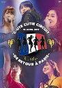 ℃-ute Cutie Circuit 〜De retour a Paris〜 [ ℃-ute