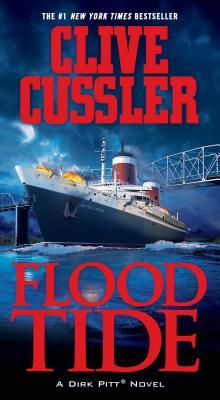 Flood Tide FLOOD TIDE (Dirk Pitt Adventures (Paperback)) [ Clive Cussler ]