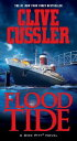 Flood Tide FLOOD TIDE (Dirk Pitt Adventures (Paperback)) [ Clive Cussler ]