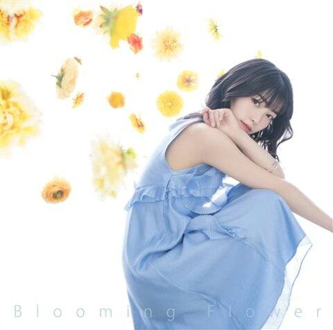 Blooming Flower [ 石原夏織 ]