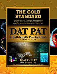 GoldStandardIntroductiontotheDAT,PerceptualAbilityTest(Pat)PracticeandFull-LengthExam([GoldStandardTeam]