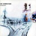 【輸入盤】OKコンピューター(リイシュー) [ Radiohead ]