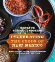 Santa Fe School of Cooking: Celebrating the Foods of New Mexico [ Susan D. Curtis ]
