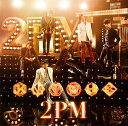 2PM OF 2PM [ 2PM ]