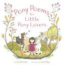 Pony Poems for Little Pony Lovers PONY POEMS FOR LITTLE PONY LOV [ Cari Meister ]