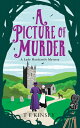 A Picture of Murder PICT OF MURDER 8D (Lady Hardcastle Mystery) [ T. E. Kinsey ]
