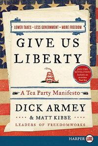 Give_Us_Liberty��_A_Tea_Party_M