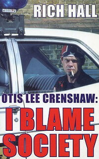 Otis_Lee_Crenshaw��_I_Blame_Soc