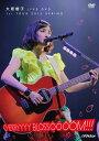 大原櫻子 LIVE DVD 1st TOUR 2015 SPRING〜CHERRYYYY BLOSSOOOOM!!!〜 [ 大原櫻子 ]