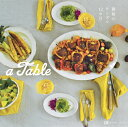 a Table 雅姫のテーブル12カ月 [ 雅姫 ]