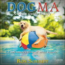 2020 Dogma: A Dog's Guide to Life Mini Calendar: By Sellers Publishing CAL-2020 DOGMA [ Ron Schmidt ]