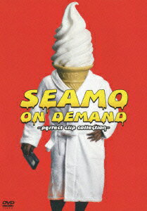 SEAMO ON DEMAND 〜perfect clip collection〜 [ SEAMO ]