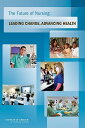 The Future of Nursing: Leading Change, Advancing Health FUTURE OF NURSING [ Institute of Medicine ]