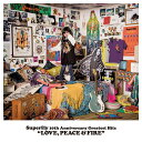 Superfly 10th Anniversary Greatest Hits 「LOVE, PEACE & FIRE」 (初回限定盤 4CD) [ Superfly ]