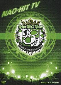 NAO-HIT TV Live Tour ver8.0 ���LIVE US! TOUR��� 2007.12.6 ������ƻ��