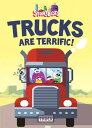 Trucks Are Terrific! (Storybots) TRUCKS ARE TERRIFIC (STORYBOTS [ Scott Emmons ]