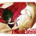 OVA『トワノクオン』主題歌::Reckless [ LAZY ]