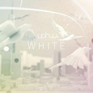 WHITE [ uchuu ]