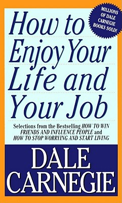 HOW TO ENJOY YOUR LIFE AND YOUR JOB(A)