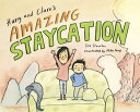 Harry and Clare's Amazing Staycation HARRY & CLARES AMAZING STAYCAT [ Ted Staunton ]