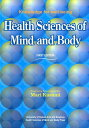 Health sciences of mind and body (Knowledge for well-being)
