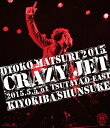 "男祭2015 ""CRAZY JET"" 2015.5.5 at TSUTAYA O-EAST 【Blu-ray】 [ 清木場俊介 ]"