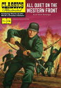 All Quiet on the Western Front CLASSICS ILLUS ALL QUIET ON TH (Classics Illustrated)