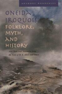 Oneida_Iroquois_Folklore��_Myth