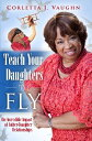 Teach Your Daughters to Fly: The Incredible Impact of Father-Daughter ...