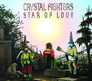Star of Love [ Crystal Fighters ]