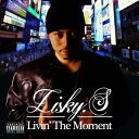Other - Livin' The Moment [ Lisky.S ]
