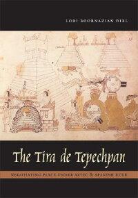 The_Tira_de_Tepechpan��_Negotia
