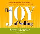 The Joy of Selling JOY OF SELLING 4 HOURS ON 4D [ Steve Chandler ]
