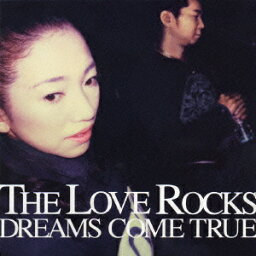 THE LOVE ROCKS [ <strong>DREAMS</strong> <strong>COME</strong> <strong>TRUE</strong> ]