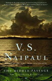 The Middle Passage [ V. S. Naipaul ]