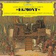 ベートーヴェン:劇音楽≪エグモント≫、ウェリントンの勝利